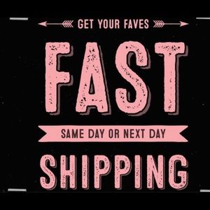 Other - Day of or next day shipping on every item.